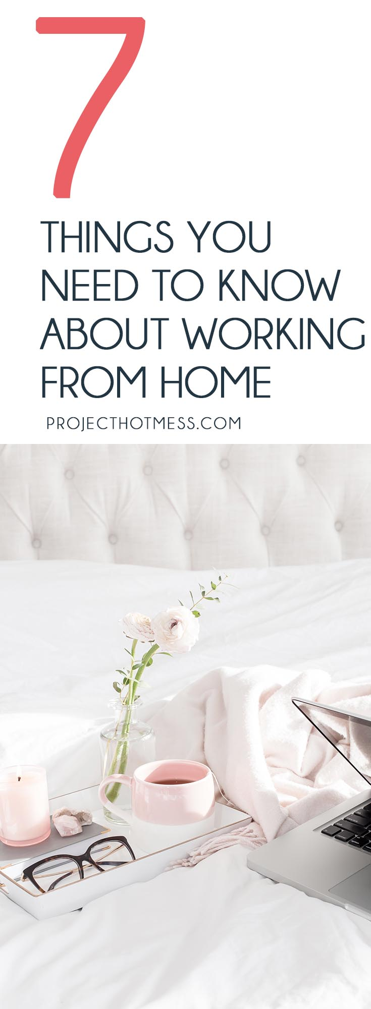 Working in your pyjamas sound like the dream job? While it does sound pretty darn awesome, there are some things you need to know about working from home. Work at Home | WAHM | Entrepreneur | Blogging Tips | Entrepreneur Tips | Business Owner | Productivity | Time Management | How To Work From Home | Work From Home Full Time