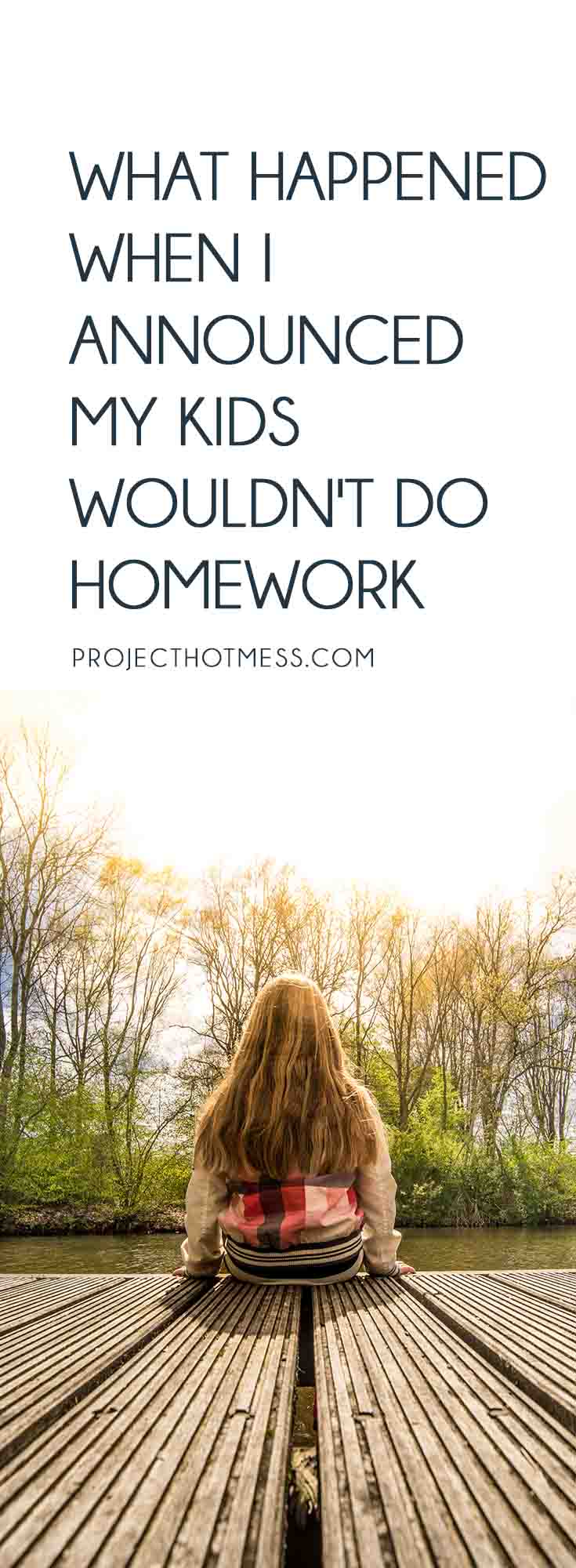 Should kids really be doing homework every day? Is that what's best for them? This is what happened when one mother announced her kids wouldn't do homework. Homework | Homeschooling | Parenting | Parenting Advice | Mom Life | Parenting Goals | Parenting Ideas | Parenting Tips | Parenting Types | Parenting Hacks | Positive Parenting | Parenthood | Motherhood | Surviving Motherhood | Homework Ideas | Homework Routine