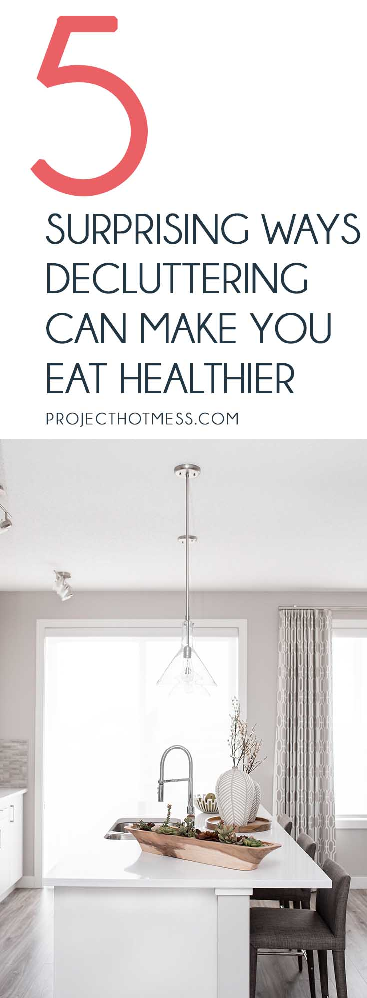 Did you know that decluttering can make you eat healthier? That's right, the way you treat your home reflects how you treat your body and the food you eat. Healthy Eating | Decluttering | Declutter Your Home | Eat Healthy | Healthy Mindset | Health Goals