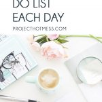 Learn how you can actually complete your to do list each day. Give yourself a greater sense of achievement, after all your to do list is meant to be done! Productive | To Do List | Organised | Be More Productive | Productivity | To Do List Hacks | Productivity Tips