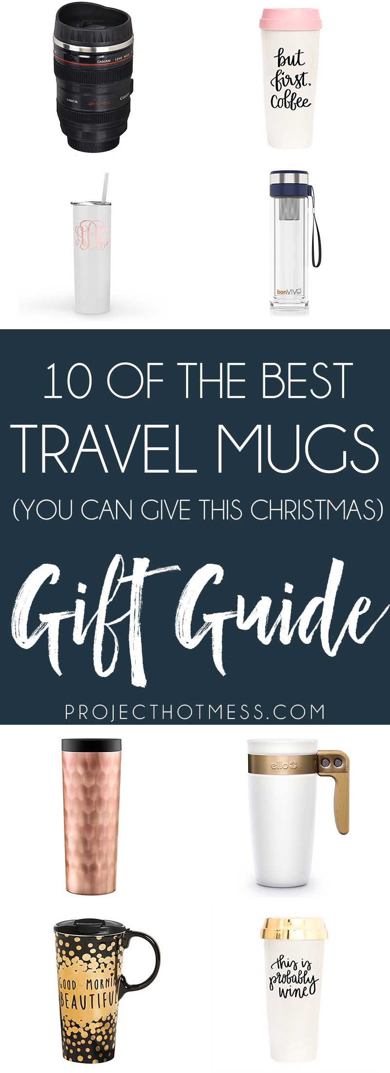 Travel mugs are brilliant gift ideas and just about everyone needs one! These are the best travel mugs we could find and there's a style to suit everyone. #travelmugs #giftideas #uniquegifts #coffeetravelmugs #besttravelmugs