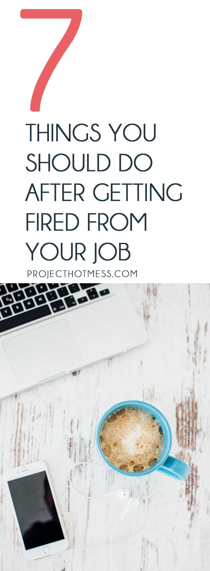 Getting fired from work can be frustrating, scary and can leave you feeling unsure of what to do next. Use these tips to help you get back in the game. #career #careerwoman #gettingfired