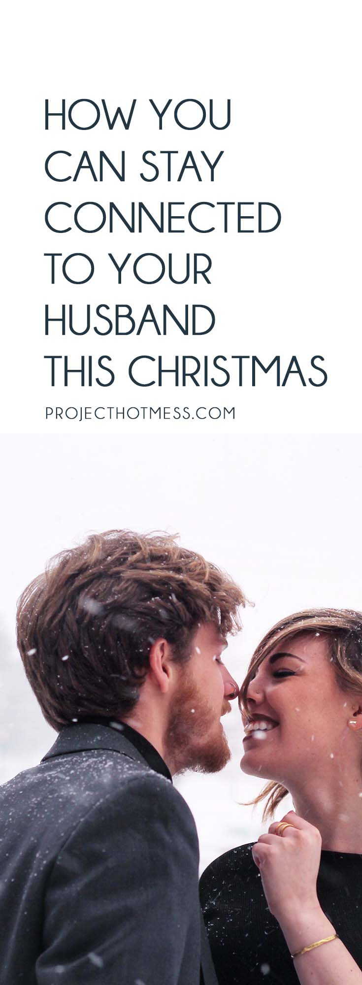 A Husband For Christmas.How You Can Stay Connected To Your Husband This Christmas