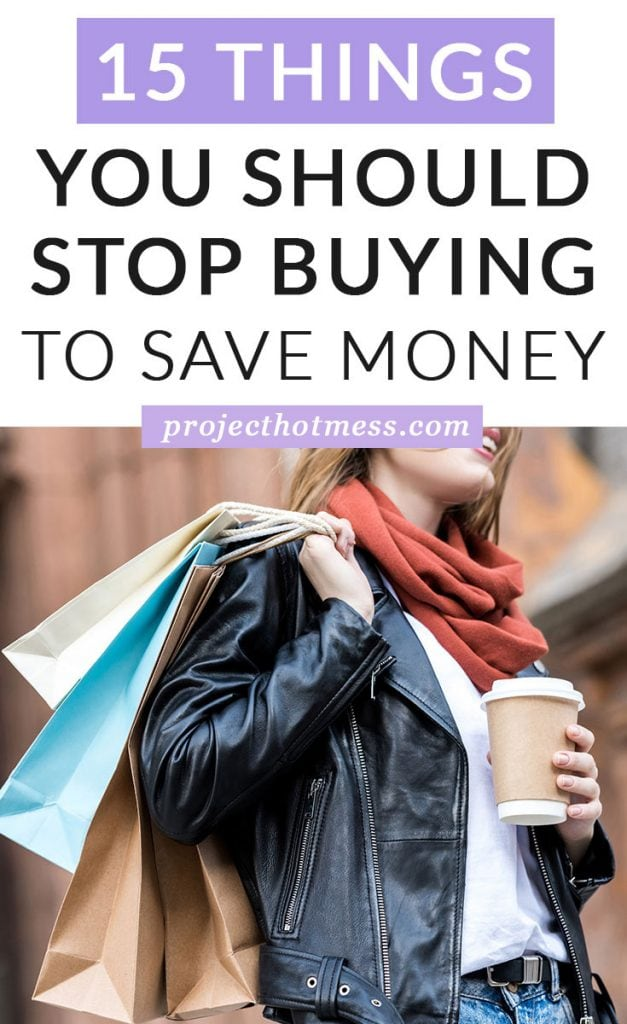 When you're trying to save money, every little bit counts. Even if you're not in a situation where you have to be super frugal, being smart with your money is still a good idea and eliminating these things from your regular purchases can help you achieve your financial goals even sooner! Here are some things you should stop buying to save money (and have other benefits too!)