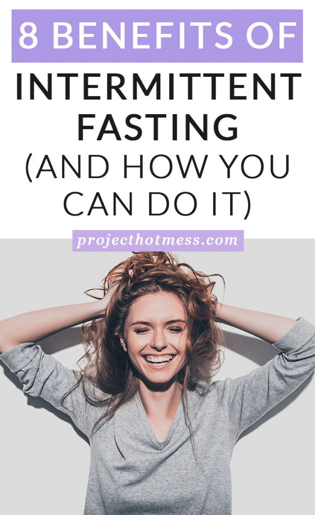 Have you heard people raving about intermittent fasting but not sure what it is? Or how to do it? Check out these 8 benefits of intermittent fasting you don't want to miss out on, and how you can start intermittent fasting today.