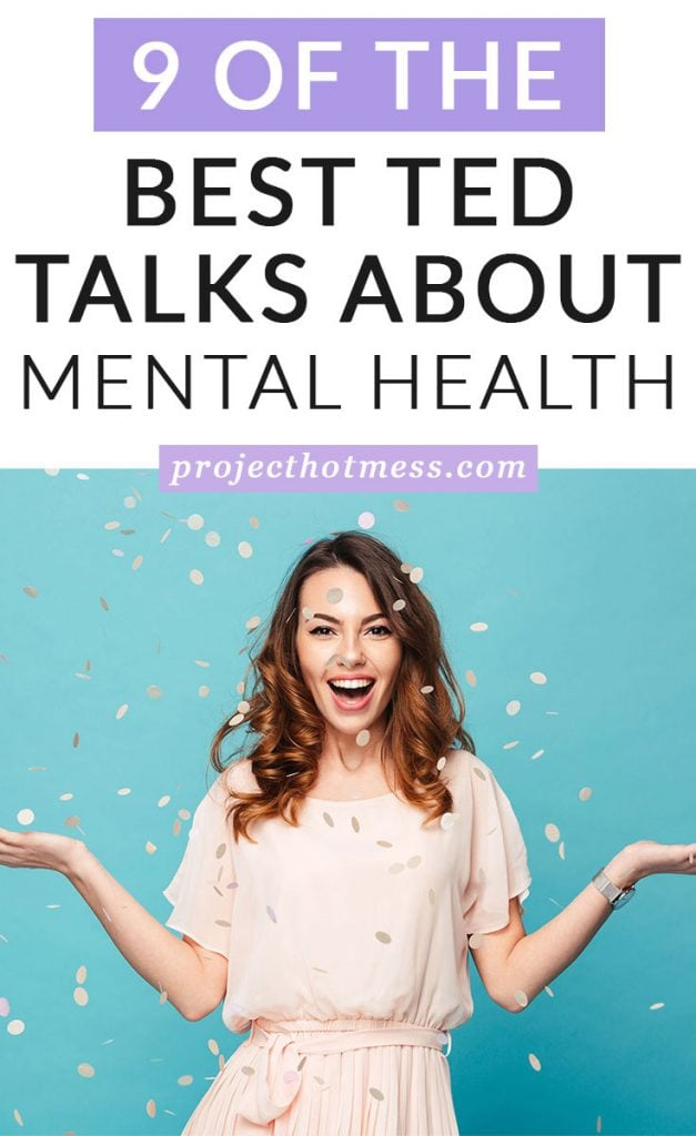 We all love a good TED Talk to get us thinking and these TED Talks about mental health certainly do just that. Take some time to watch and learn about mental health, the stigmas, and what role mental health plays in your life.