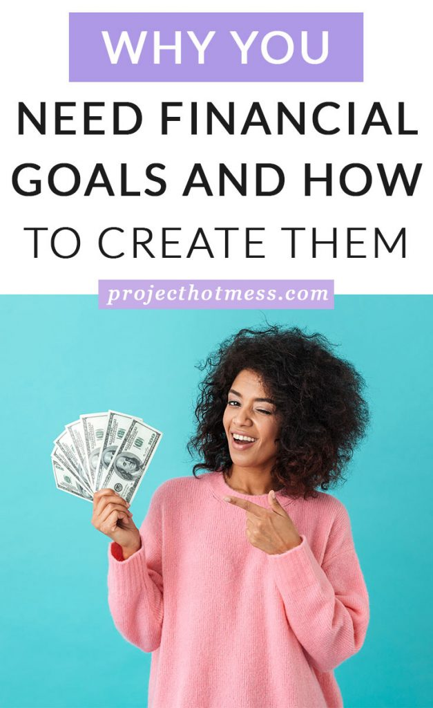 You can achieve your financial goals if you're savvy about how you create them and motivated to achieve them. We need financial goals so we are proactive with our money and so we are moving towards what we want in our lives. Here's how you can create financial goals for yourself and achieve them.