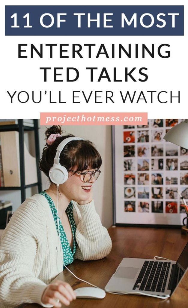 While TED Talks are designed to challenge your thinking, some of them are just straight up entertaining, and we LOVE it! Here are some of the most entertaining TED Talks you'll ever watch!